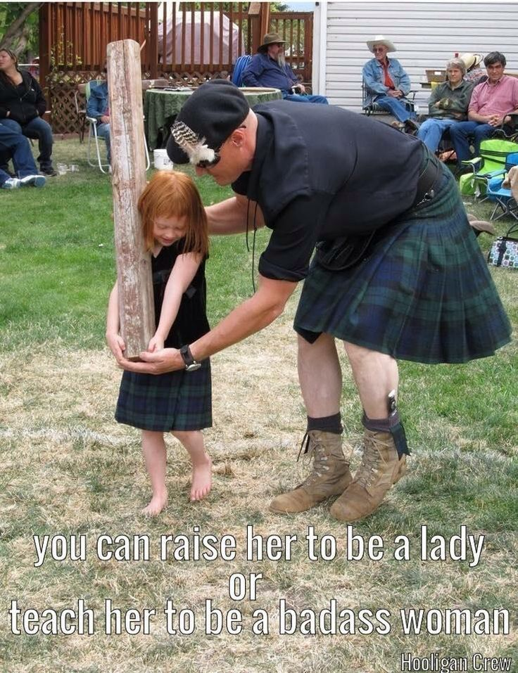 """""""You can raise her to be a lady or teach her ot be a badass woman."""" ~ Man teaching daughter caber toss."""