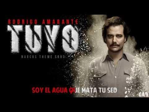 Rodrigo Amarante Tuyo Narcos theme song Lyrics - YouTube