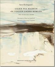 Lilien paa Marken og Fuglen under Himlen af Søren Kierkegaard, ISBN 9788774670469