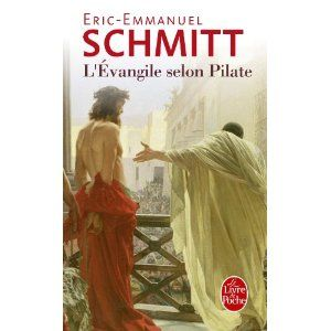 L'Évangile selon Pilate (Éric-Emmanuel Schmitt)