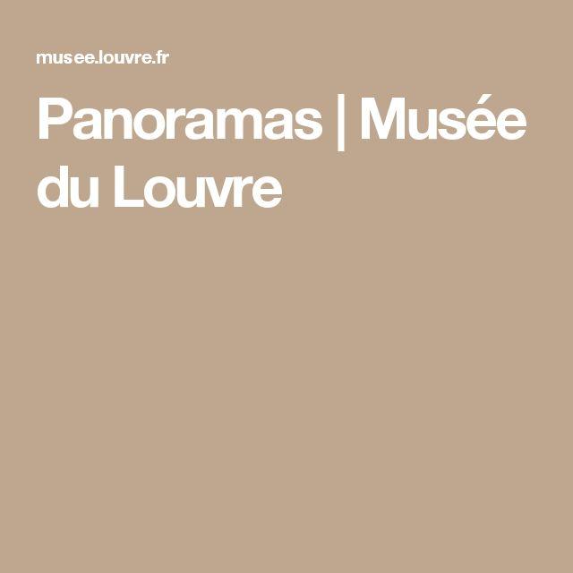 Panoramas | Musée du Louvre