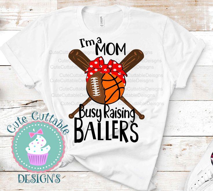Busy Raising Ballers Svg, Football svg, Basketball svg
