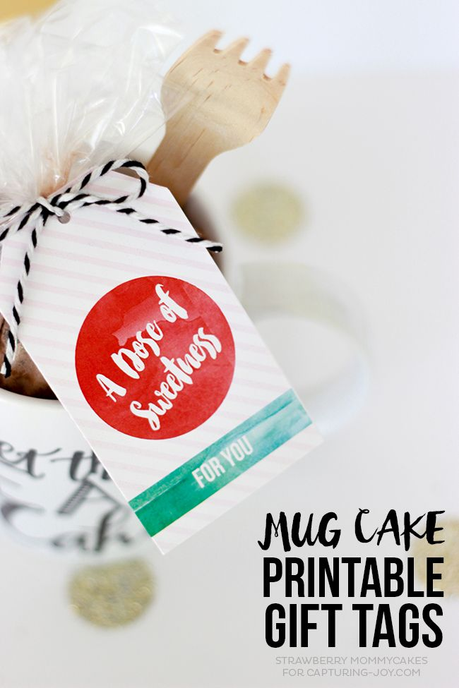 Make someone special a sweet treat with these Mug Cake Printable Gift Tags! #gif...