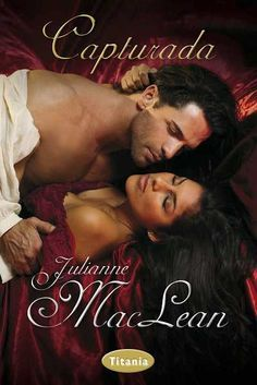 "SERIE ""HIGHLANDERS"" #1 - Capturada // Julianne MacLean // Titania romántica histórica (Ediciones Urano)"