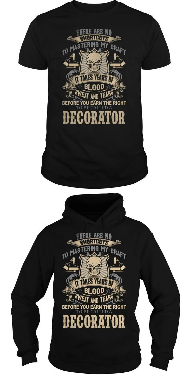 Grab This Sweet DECORATOR Shirt Today If You Dont Absolutely Love Our Design Just SEARCH Your Favorite Or Name One By Using The Search Bar In The Header  Guys Tee Hoodie Ladies Tee Decorating T Shirts With Permanent Markers Decorating T Shirt With Ribbon Decorating T Shirts With Fabric Decorating T Shirts With Ribbon