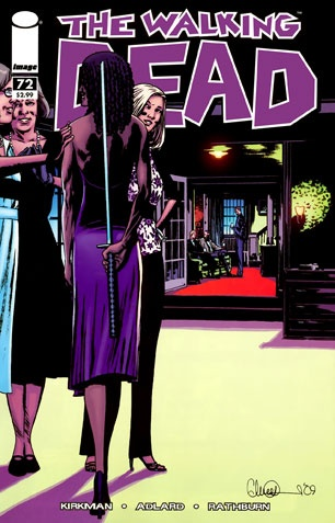 The Walking Dead: Issue #72 {but she looked so nice for the party...}