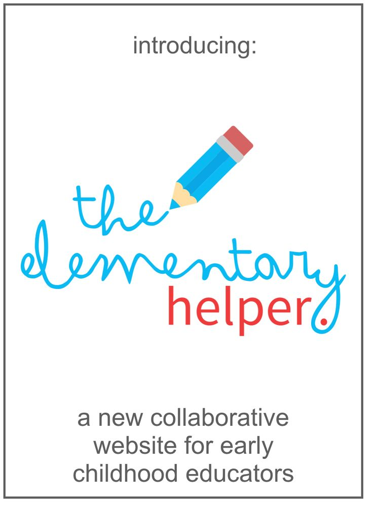 New Collaborative Blog for Early Childhood Teachers! Check out theelementaryhelper.com