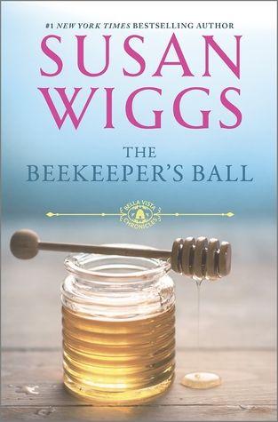 The Beekeeper's Ball (Bella Vista Chronicles, #2)     ---2/26/2017