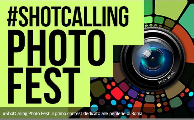 #ShotCalling Photo Fest: il primo contest dedicato alle periferie di Roma