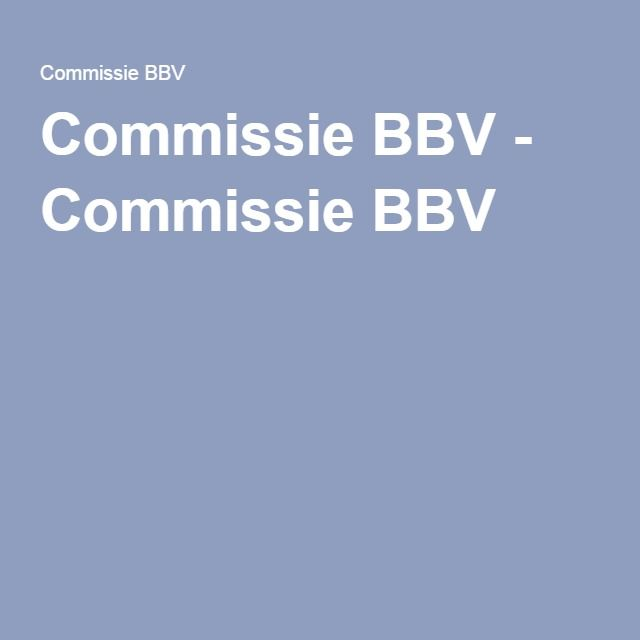 Commissie BBV - Commissie BBV