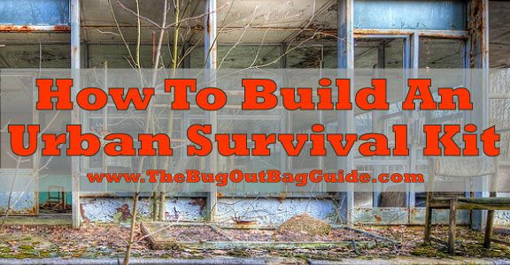 How to Customize your Bug Out Bag Contents for an Urban Survival Kit --Posted on November 15, 2013 by Chris Ruiz