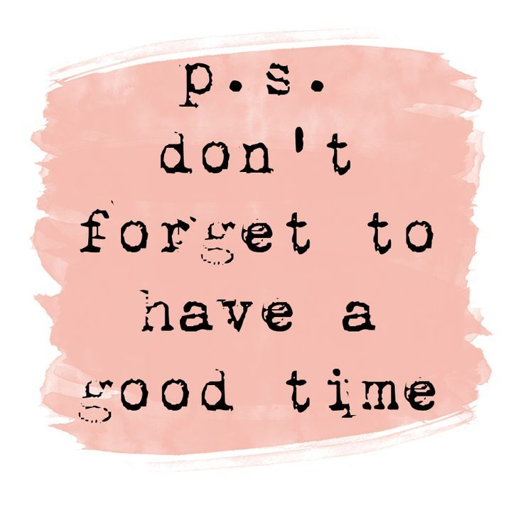 p.s. don't forget to have a good time! Create your own happiness #quotes #quote …