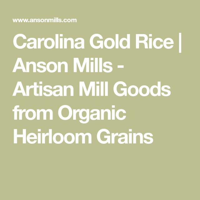 Carolina Gold Rice   Anson Mills - Artisan Mill Goods from Organic Heirloom Grains