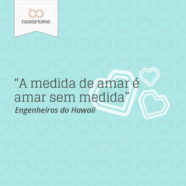 """""""A medida de amar é amar sem medida"""" - Engenheiros do Hawaii #amor #love #casamento #wedding"""