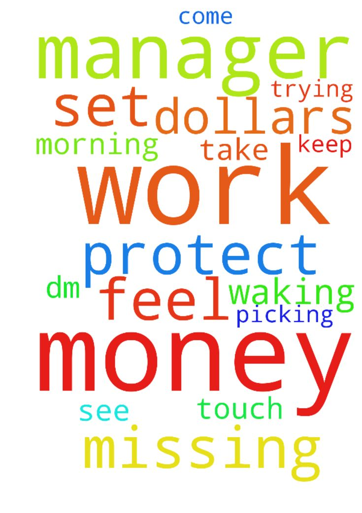 Lord help me at work -  Lord thank you for waking me up this morning Lord please help me at work its 200 dollars missing I did not touch any money Lord i feel my manager is trying to set me up and I did not take any money she keep picking on me Lord please protect me and help me Lord please help my DM manager to come and see what she is doing  Posted at: https://prayerrequest.com/t/nNs #pray #prayer #request #prayerrequest