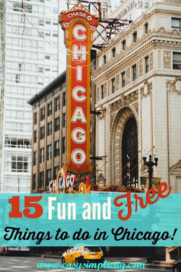 15 Fun Free Things To Do In Chicago Easy Simplicity Chicago Things To Do Chicago Fun Chicago Vacation