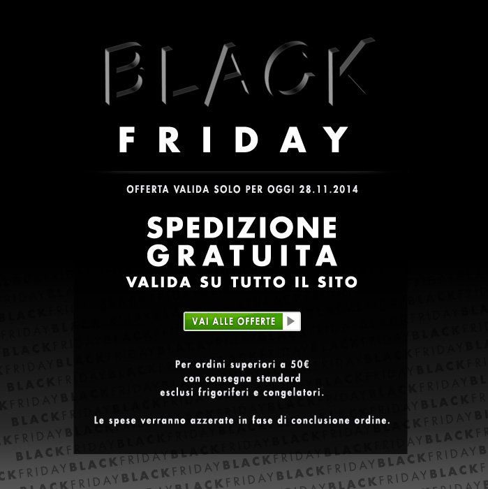 Speciale Black Friday 28.11.2014