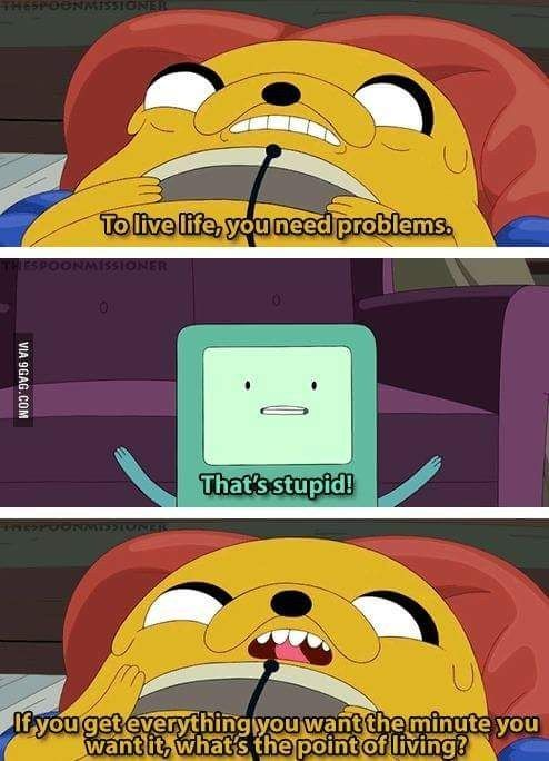 """And Jake tried to define the meaning of struggle. 