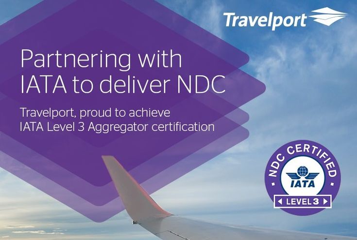Travelport Receives NDC 'Level 3' Aggregator Certification by IATA