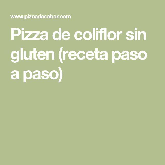 Pizza de coliflor sin gluten (receta paso a paso)
