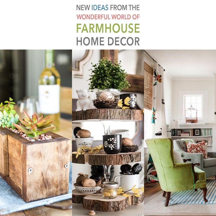 New Ideas from the Wonderful World of Farmhouse Home Decor