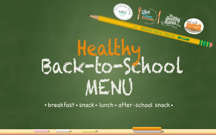Healthy Back-To-School Recipe Ideas via @fitfluential #fitfluential #eat