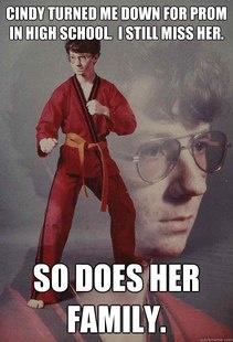 Karate Kid memes are so creepy, yet hilarious.
