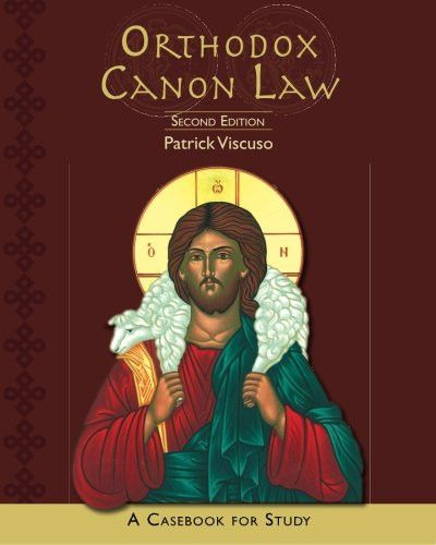Orthodox Canon Law: A Casebook for Study: Second Edition
