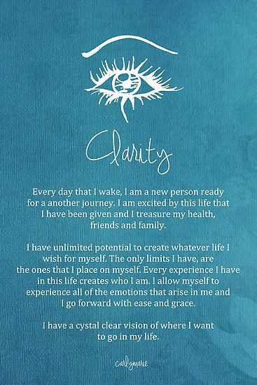 Every day that i wake, i am a new person ready for another journey..... Affirmation - Clarity by CarlyMarie