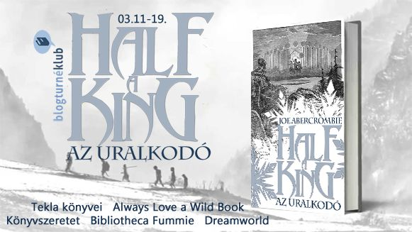 Tekla Könyvei: Joe Abercrombie – Half a King / Az uralkodó (Szilá...