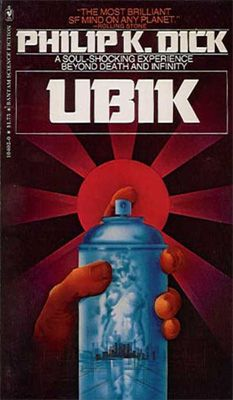 Ubik by Philip K. Dick.  Published by Bantam Books in 1977.