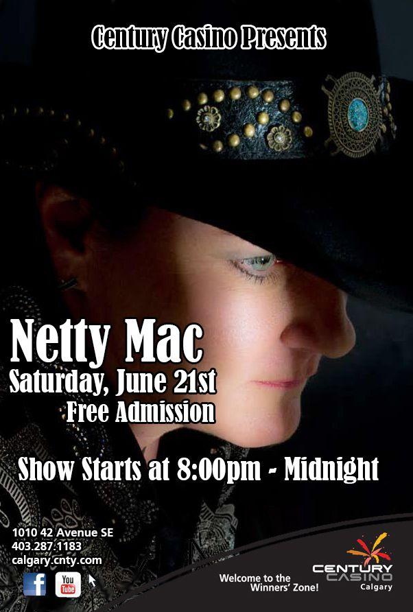 Presenting @nettymacmusic June 21st @CenturyCasinoCa Showtime 8pm-Midnight #YYC #Datenight ALL ABOARD the Netty Mac TRAIN!
