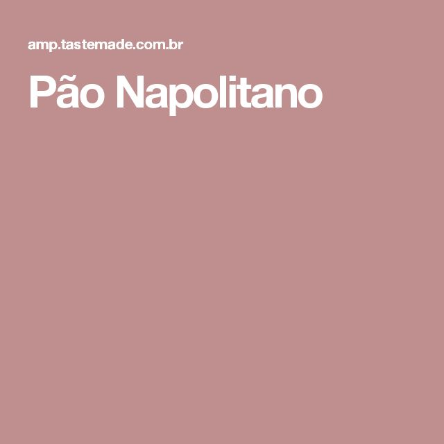 Pão Napolitano