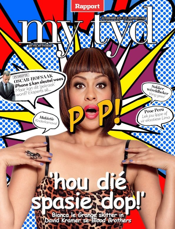 Our talented Biance Le Grange - on the Rapport 'My Tyd' cover in February 2014