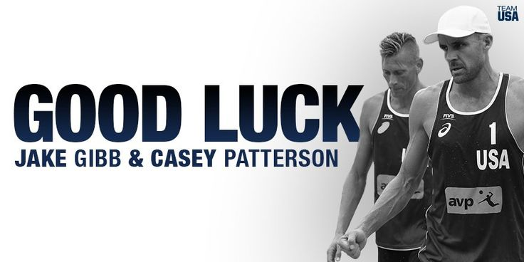 U.S. Olympic Team ‏@TeamUSA  Aug 8 GOOD LUCK to #TeamUSA's @JakeGibb & @caseypatt in their match against Austria!   LIVE  http://go.teamusa.org/2b3IREA   Casey Patterson, JakeGibb and USA Volleyball