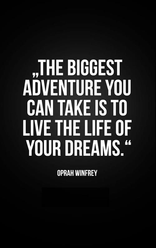 The biggest adventure you can take is to live the life of your dreams!  #Quotes