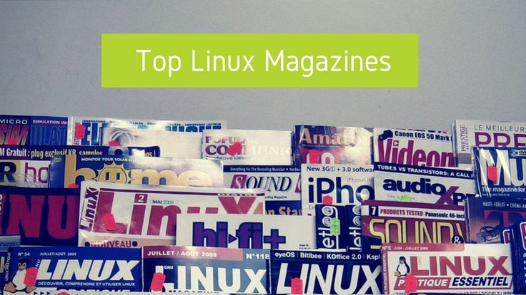 Here are the best Linux magazines that you can subscribe to either in digital or in print format.