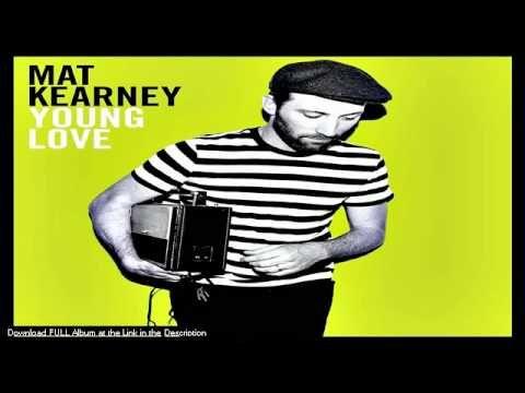 Mat Kearney  - She Got the Honey - LYRICS (NEW ALBUM DOWNLOAD 2011)