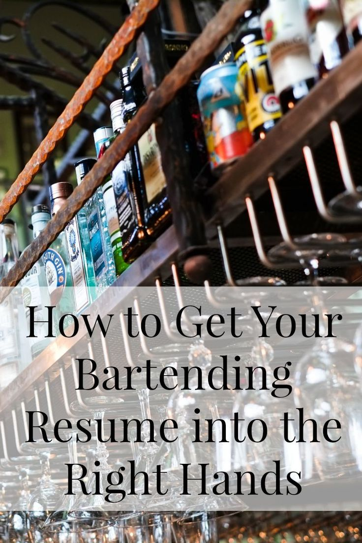 How to get your Bartending Resume into