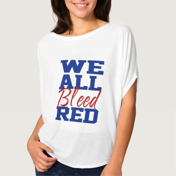 """We All Bleed Red T-Shirt -  Great shirt says in blue and red letters, """"WE ALL Bleed RED"""" with an closed fist on the side and... #custom #USA Americana themed  #gift #shirt design by #ybnormal1 - #shirt #trump #president #bleed #black #weallbleedred #political #campaign #funny #usa #america #white #brown #bleedred #presidency #donaldtrump #thetrump #4thofjuly #unitedstatesamerica #flag #usflag"""