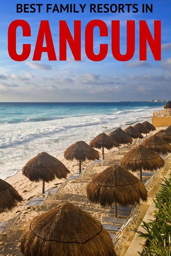 Heading to Cancun? Let us help you make travel planning easy with this list of the best family resorts in Cancun - including all the best family all inclusive resorts.