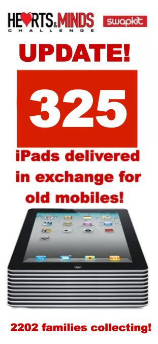 325 families have now received iPads or other technology gifts thanks to the phone recycling scheme