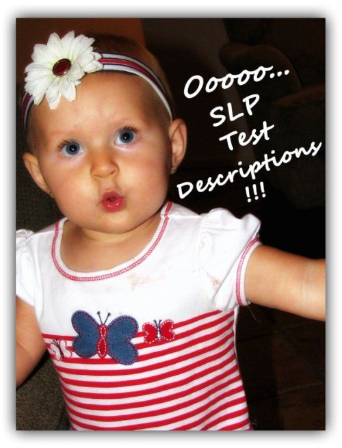 SLP Test Descriptions and Report Outlines...could come in handy! - Re-pinned by @PediaStaff – Please Visit http://ht.ly/63sNt for all our pediatric therapy pins