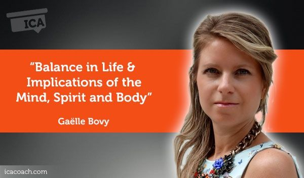 Research paper: Balance in Life & Implications of the Mind, Spirit and Body  Research Paper By Gaëlle Bovy (Career and Well Being Coach, THAILAND)