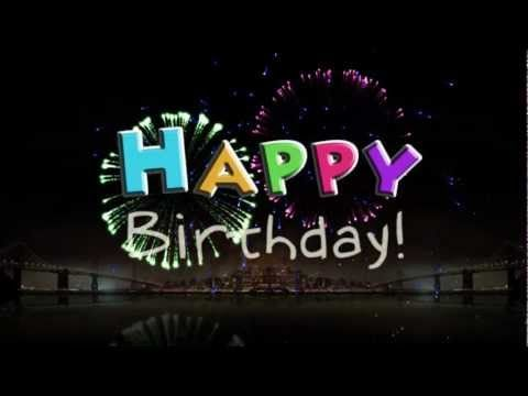 Happy Happy Birthday To You. Have a WONDERFUL Day - YouTube