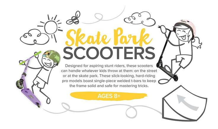 On the street or at the skate park, these scooters are solid, and made for aspiring stunt riders who are mastering tricks! http://www.mastermindtoys.com/Scooters-Skate-Park-Scooters.aspx