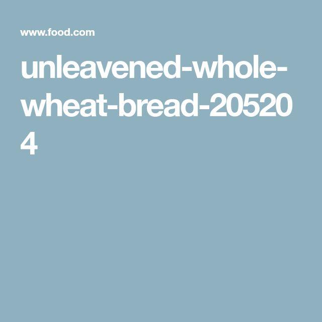 unleavened-whole-wheat-bread-205204