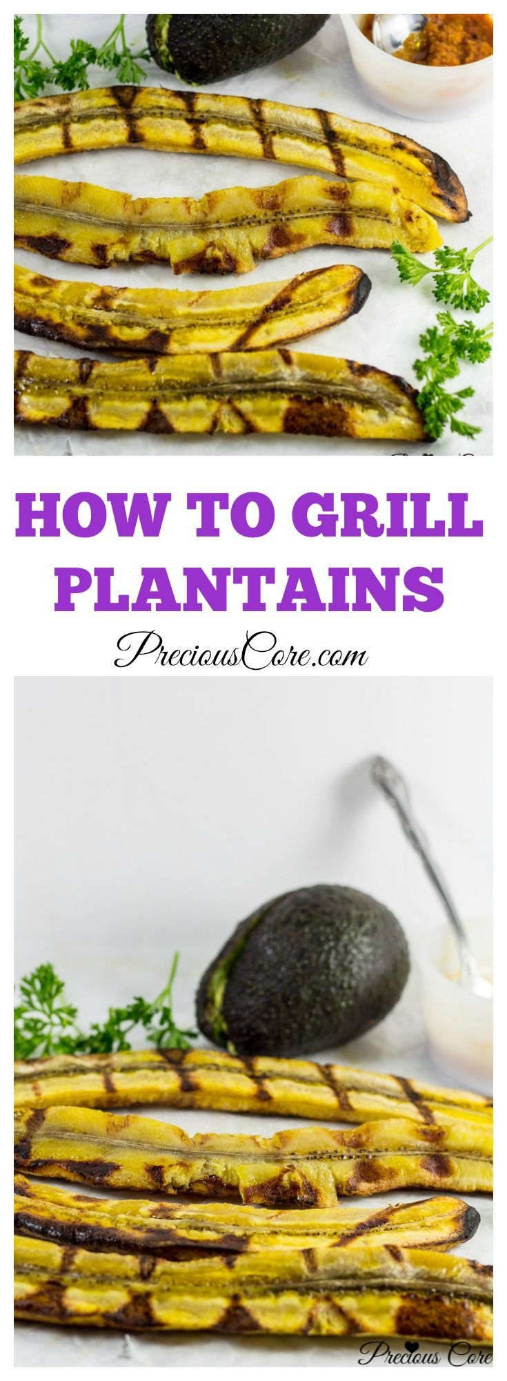Perfect Grilled plantains - easy recipe