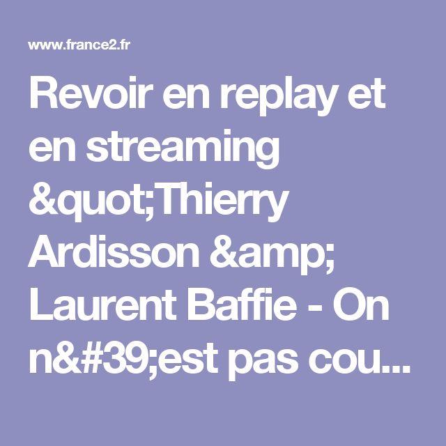 """Revoir en replay et en streaming """"Thierry Ardisson & Laurent Baffie - On n'est pas couché 12 novembre 2016 #ONPC"""" - On n'est pas couché - France 2"""