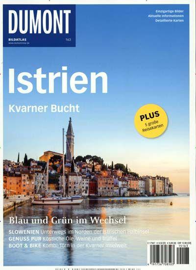 Istrien - Kvarner Bucht. Gefunden in: Dumont Bildatlas, Nr. 163/2015